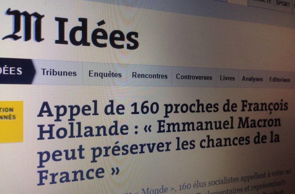Tribune dans Le Monde du 24/04 – Appel de 160 responsables PS à se rassembler derrière Emmanuel Macron pour le second tour