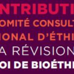 Le Comité Consultatif National d'Ethique invite à mettre la loi en phase avec la société